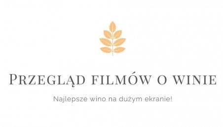 Przegląd Filmów o Winie. Foto: materiały prasowe.