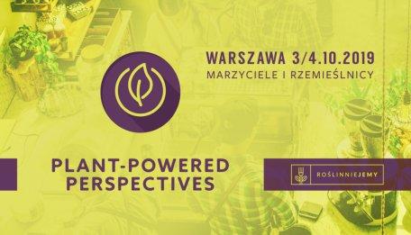 Plant-Powered Perspectives 2019. Foto: materiały prasowe.