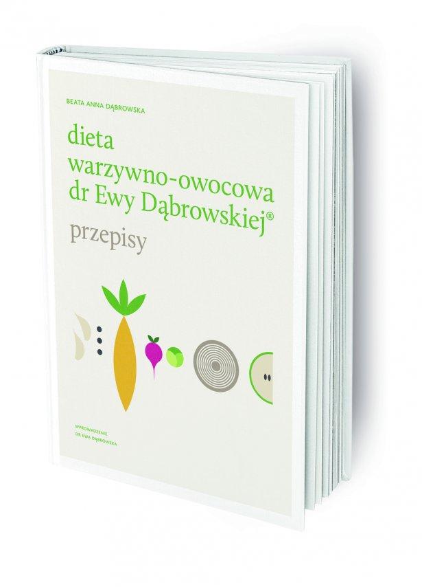 """""""Dieta warzywno-owocowa dr Ewy Dąbrowskiej – przepisy"""". Foto: materiały prasowe."""